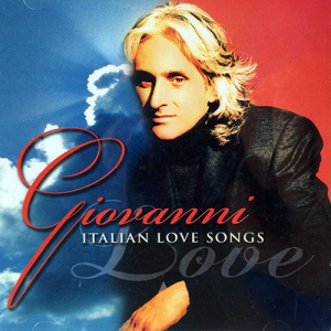 Italian Love Songs | Giovanni